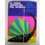La Gran Aventura Del Mundo Josef Fenld Ediciones Zeus