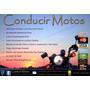 Curso De Conducción De Motocicletas - Clase C