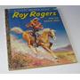 Roy Rogers / Little Golden Book/ Libro En Ingles / Año 1956