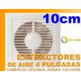 Extractor De Aire 10cm 4 Industria Oficina Baño Cultivos