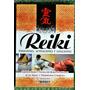 Reiki: Posiciones, Activaciones Y Sanaciones