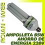 Ampolleta 85w Ahorro De Energia Bajo Consumo Economica
