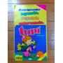 Tupí - Para Leer, Jugar Y Colorear - Material Antiguo