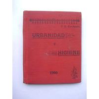 Urbanidad E Higiene / 1900 / Escuela Tipográfica Salesiana