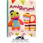 Amigurumi . Divertidos Proyectos De Crochet - Coser Tejer