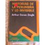 Historia De La Penumbra Y Lo Invisible - Arthur Conan Doyle