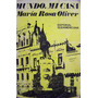 Mundo, Mi Casa María Rosa Oliver Novela