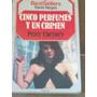 Cinco Perfumes Y Un Crimen - Peter Cheyney