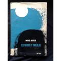 Destierros Y Tinieblas - Miguel Arteche - Primera Edición