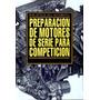 Manual Preparación De Motores Para Competición