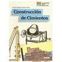 Manual Construcción De Cimientos