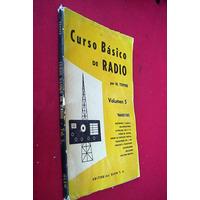 Curso Basico De Radio Volumen 5 Transistores Marvin Tepper