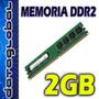 Memoria 2gb Ddr2 800 Dimm Para Pc Nuevas Garantizadas