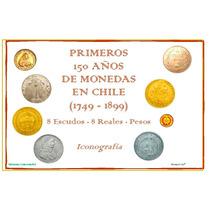 Álbum Primeros 150 Años D Monedas En Chile. 38 Láminas Carta