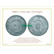 Lámina 26- Chile:1 Peso 1867 Pechugon Del Album 150 Años Mon