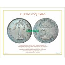 Lámina 33- 1 Peso Coquimbo 1828 Dl Album Monedas De Chile