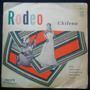 Lp Los Chilenos Rodeo Chileno