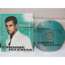 Enrique Iglesias - Bailamos ( Cd Single )