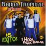 Cd - Banda Tropikal De Vallenar - 15 Exitos - Cumbia