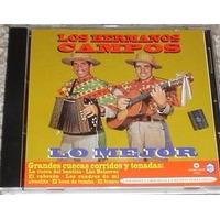 Cd - Los Hermanos Campos - Lo Mejor - Cueca Chilena