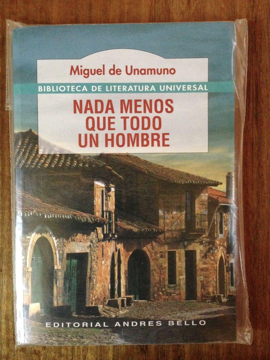 Miguel de Unamuno todo un hombre