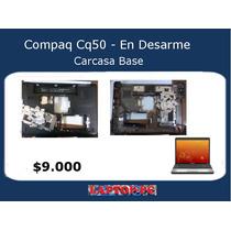 Carcasa Base Compaq Presario Cq50 101la En Desarme