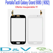 Pantalla Tactil Galaxy Grand 9080 (9082), Oferta !!!