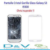 Pantalla Cristal Gorilla Glass Galaxy S3 I9300 Oferta!!!