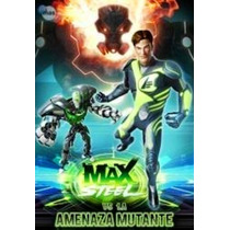 Dvd Original : Max Steel Vs La Amenaza Mutante Dia Del Niño
