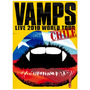 Dvd - Vamps - Live 2010 World Tour - Chile