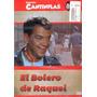 Dvd Original : Cantinflas El Bolero De Raquel - Manola Saave