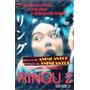 Dvd Original: Ringu 2 - Ring 2 El Aro Two Terror Oriental