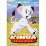 Dvd Original: Kimba El Leon Blanco - Monitos Clasicos Escasa