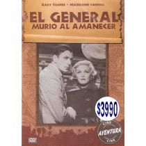 Dvd Original: El General Murio Al Amanecer- Clas Gary Cooper