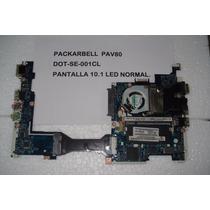 Placa Madre Netbook Packarbell Dot-s2 Nav50 Y Dot-se-pav80