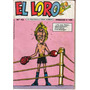 Revista El Loro N°13 - Humor Politico 1989 - Buchi, Aylwin
