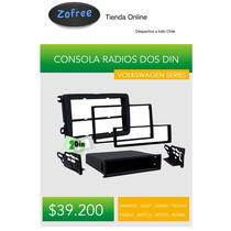 Consola Para Radios Doble Din Volkswagen Series Desde 2005
