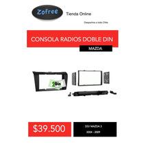 Consola Para Radios Doble Din Mazda 3 Desde 2004-2009