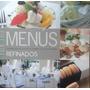 Menús Refinados / Luppa