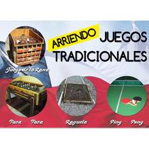 Arriendo Taca Taca, Rayuela, Mesa Ping Pong, Juego De Rana