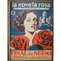 La Novela Rosa Año Ii N°95 - 1936 Revista Semanal Para La Mu