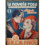La Novela Rosa Año Ii N°18 - 1936 Revista Semanal Para La Mu