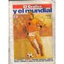 Mundial Mexico 1970 - Alemania 1974 - Futbol - El Grafico