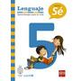 Lenguaje 5° Proyecto Sé Ediciones Sm