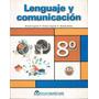 Lenguaje Y Comunicación 8º Básico / Editorial Marenostrum
