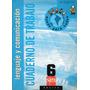 Lenguaje Y Comunicación Cuaderno De Trabajo 6º Básico / Sm