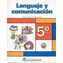 Lenguaje Y Comunicación 5º Básico / Marenostrum
