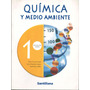 Química Y Medio Ambiente 1º Medio / Editorial Santillana