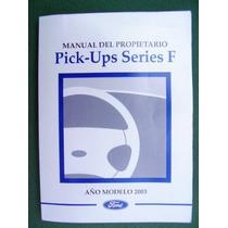 Ford Pick Upserie F Manual Original