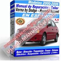 Manual de Reparacion Taller Verna By Dodge Hyundai Accent 2000-2006